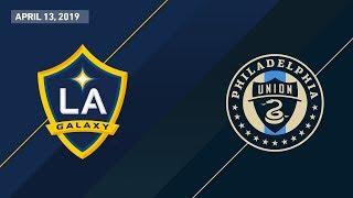 LA Galaxy vs. Philadelphia Union | HIGHLIGHTS - April 13, 2019