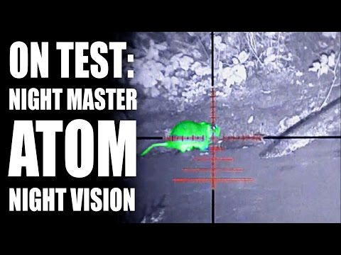 On Test: Night Master ATOM night vision
