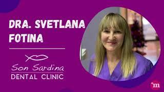 Dra. Svetlana Fotina -  Son Sardina Dental Clinic