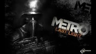 Прохождение|Metro Last Light Redux|Часть#3|СТРИПТИЗ 18+XD|