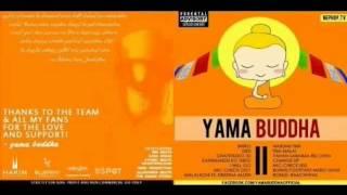 Yama Buddha- Mic Check 001