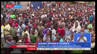 President Uhuru appeals to doctors to go back to work