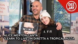 "Alice Merton Canta ""Lean To Live"" Ospite Da Nikki A Tropical Pizza"