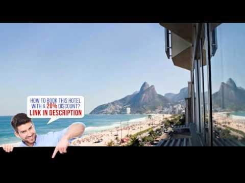Best Western Plus Sol Ipanema Hotel – Rio de Janeiro (Rio de Janeiro), Brazil – HD Review