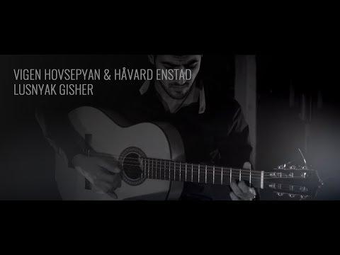 Vigen Hovsepyan and Håvard Enstad - Lusnyak Gisher