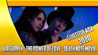Air Supply - The Power Of Love - Sub Esp - Death Note Movie