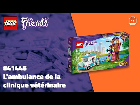 Vidéo LEGO Friends 41445 : L'ambulance de la clinique vétérinaire