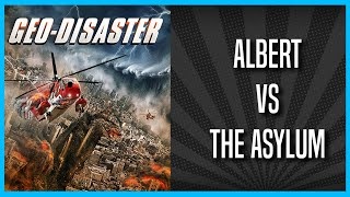 Albert vs the Asylum: Geo-disaster (2017)