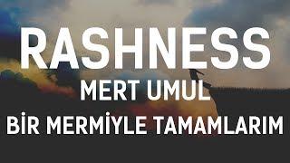 Rashness - Bir Mermiyle Tamamlarım (Feat. Mert Umul)