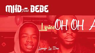 MHD   Bebe Feat. Dadju  [Paroles | Lyrics]