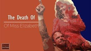 Behind The Titantron   The Death Of Miss Elizabeth   Episode 19