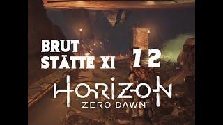 BRUTSTÄTTE XI ☀️ LET`S PLAY HORIZON ZERO DAWN #72 [German] PS4