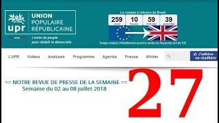 Revue de Presse UPR semaine n°27