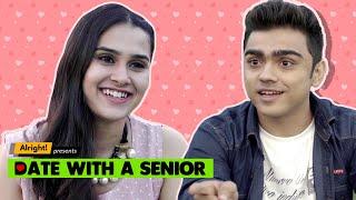 Alright! | Date With A Senior ft. Rohan Shah & Anushka Sharma