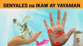 Senyales na Yayaman ang isang Tao Base sa Guhit ng Kanyang Palad!   Signs na Ikaw ay YAYAMAN - 2020