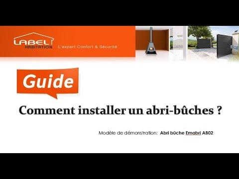 Abri bûches- Guide d'installation par Labelhabitation
