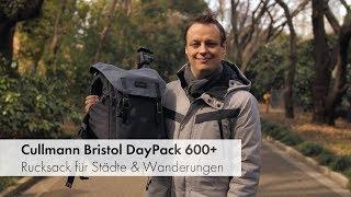 Cullmann Bristol DayPack 600+ | Fotorucksack für Städtetrips und Wanderungen im Test