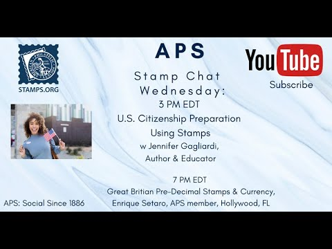 APS Stamp Chat: Preparation for US Citizenship Using Stamps