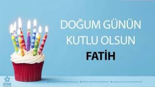 İyi Ki Doğdun FATİH - İsme Özel Doğum Günü Şarkısı