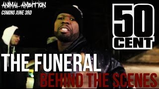 Behind The Scenes: 50 Cent - The Funeral