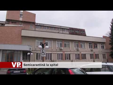 Semicarantină la spital