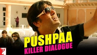 Killer Dialogue 4 - PUSHPAA - Kill Dil