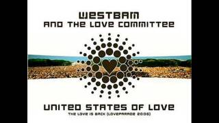 Westbam - United States of Love( Loveparade 2006 )