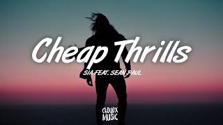 Sia – Cheap Thrills (Lyrics) ft. Sean Paul