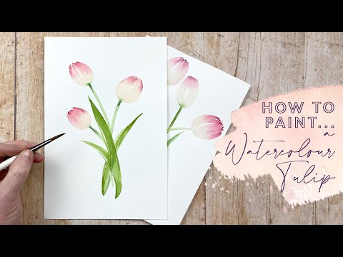 How To Paint A Watercolour Tulip