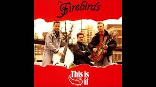 The Firebirds - The Love I've Found