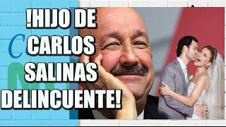 JUSTICIA DE ESTADOS UNIDOS TIENE EN LA MIRA A HIJO DE CARLOS SALINAS