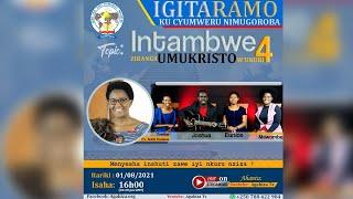 🔴 LIVE: IGITARAMO 26:  Intambwe 4 ziranga Umukristo w'ukuri || Ev. Adda Darlene K.