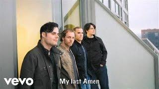 Downhere - My Last Amen (Slideshow With Lyrics)