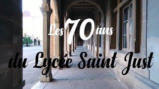 Film des 70 ans du lycée Saint Just