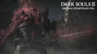(Remastered) Dark Souls III Original Soundtrack Full - Slave Knight Gael