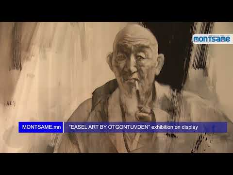 """EASEL ART BY OTGONTUVDEN"" exhibition on display"