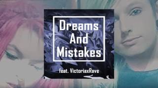 Dreams And Mistakes by Hair Jordan feat. VictoriaxRave