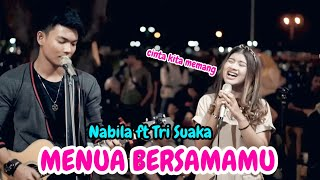 Download lagu Menua Bersamamu Trisuaka Ft Nabila Mp3