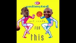 Baller Jams: Get Ready For This (Quad City DJs vs 2 Unlimited)