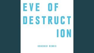 Eve Of Destruction (KOKOKO! Remix)