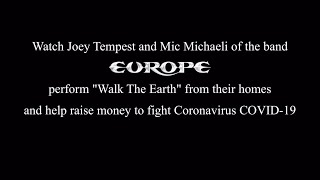 Europe – Walk The Earth (Joey & Mic Acoustic)