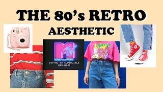 80's Retro Aesthetic // Find Your Aesthetic #1 🌈