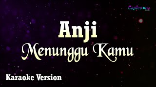 Anji   Menunggu Kamu (Karaoke Version)