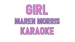 Girl (KARAOKE)   Maren Morris | For Lyrics  Cover