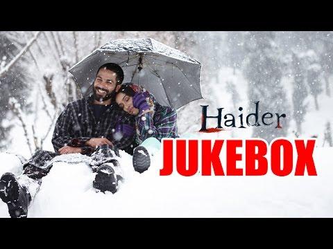 Haider Full Songs Audio Jukebox   Vishal Bhardwaj   Shahid Kapoor   Shraddha Kapoor