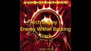 """Arch Enemy """"Enemy Within"""" Backing Track"""