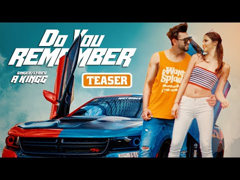 Song Teaser ► Do You Remember | A Kingg | Releasing on 24 July 2019
