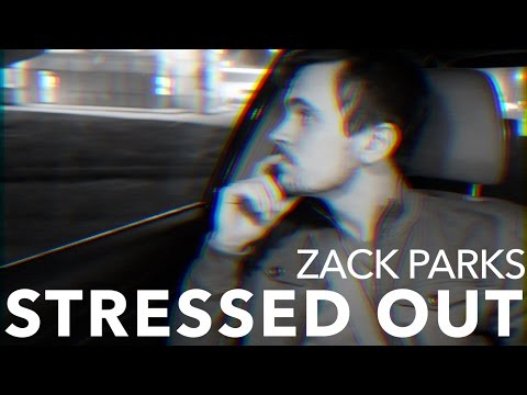 "Twenty One Pilots - ""Stressed Out"" - Zack Parks Mp3"