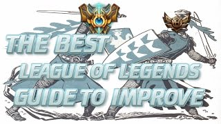 LoL Guide: The Best Advice You