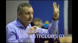 Festiclubs Patrick Pion